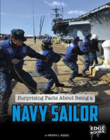 Omslag - Surprising Facts about Being a Navy Sailor