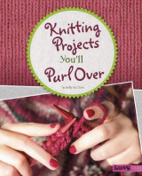 Omslag - Knitting Projects You'll Purl Over