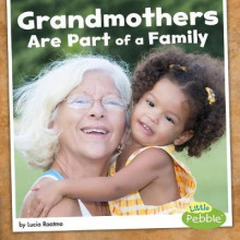 Grandmothers Are Part of a Family av Lucia Raatma (Innbundet)