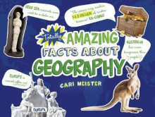 Totally Amazing Facts about Geography av Cari Meister (Innbundet)