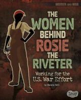 Omslag - The Women Behind Rosie the Riveter