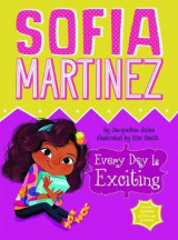 Omslag - Sofia Martinez: Every Day is Exciting