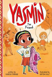 Yasmin the Friend av Saadia Faruqi (Innbundet)