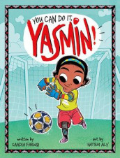 You Can Do it, Yasmin! av Saadia Faruqi (Heftet)