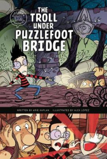 The Troll Under Puzzlefoot Bridge av Arie Kaplan (Innbundet)