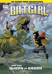 Batgirl and the Queen of Green av Laurie S Sutton (Innbundet)
