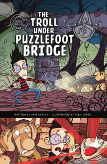 The Troll Under Puzzlefoot Bridge av Arie Kaplan (Heftet)