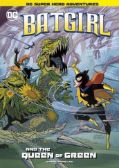 Batgirl and the Queen of Green av Laurie S Sutton (Heftet)