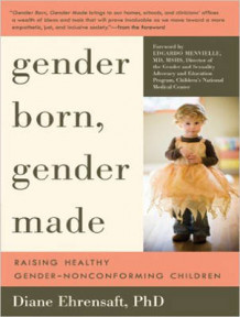 Gender Born, Gender Made av Diane Ehrensaft (Lydbok-CD)