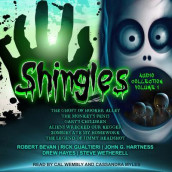 Shingles Audio Collection Volume 1 av Robert Bevan, Rick Gualtieri, John G. Hartness, Drew Hayes og Steve Wetherell (Lydbok-CD)
