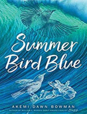 Summer Bird Blue av Akemi Dawn Bowman (Lydbok-CD)
