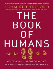 The Book of Humans av Adam Rutherford (Lydbok-CD)