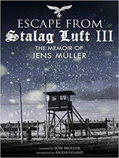 Escape from Stalag Luft III av Jens Muller (Lydbok-CD)