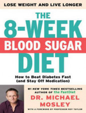 The 8-Week Blood Sugar Diet av Dr. Michael Mosley (Lydbok-CD)