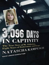 3,096 Days in Captivity av Natascha Kampusch (Lydbok-CD)