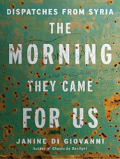 The Morning They Came For Us av Janine Di Giovanni (Lydbok-CD)
