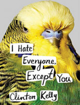 Omslag - I Hate Everyone, Except You