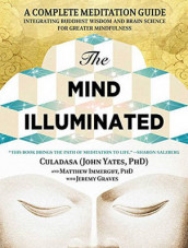 The Mind Illuminated av Culadasa, Matthew Immergut og John Yates (Lydbok-CD)