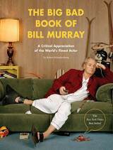 Omslag - The Big Bad Book of Bill Murray