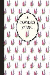Omslag - Lupine: A Traveler's Journal