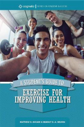 A Student's Guide to Exercise for Improving Health av Matthew D. McCabe og Bradley R.A. Wilson (Heftet)