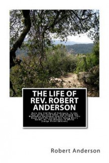 The Life of REV. Robert Anderson. av Robert Anderson (Heftet)