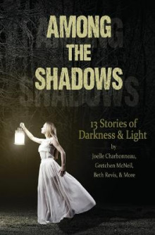 Among the Shadows av Demitria Lunetta, Mindy McGinnis og Kate Karyus Quinn (Heftet)