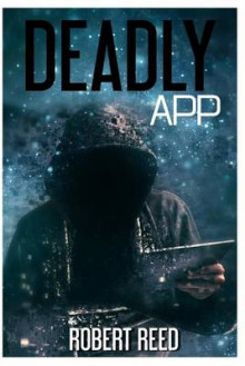 Deadly App av Robert Reed (Heftet)