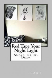 Red Tape Your Night Light av Park (Heftet)