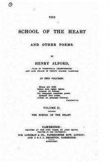 The School of the Heart, and Other Poems av Henry Alford (Heftet)