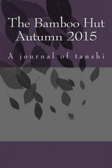 The Bamboo Hut Autumn 2015 av Steve Wilkinson (Heftet)
