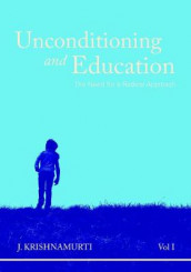 Unconditioning and Education, Vol. I av J. Krishnamurti (Heftet)