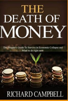 The Death of Money av University Richard Campbell og Steve Foster (Heftet)