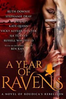 A Year of Ravens av E Knight, Kate Quinn og S J a Turney (Heftet)