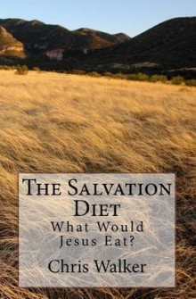 The Salvation Diet av Chris Walker (Heftet)