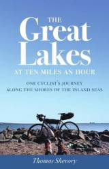 Omslag - The Great Lakes at Ten Miles an Hour