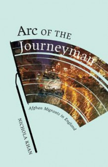 Arc of the Journeyman av Nichola Khan (Heftet)