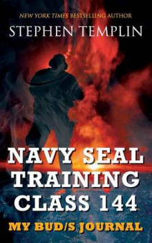 Navy Seal Training Class 144 av Stephen Templin (Heftet)