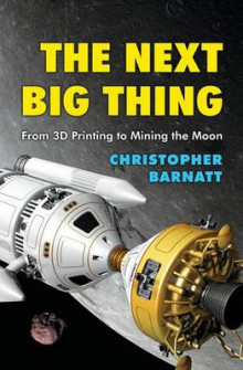The Next Big Thing av Christopher Barnatt (Heftet)