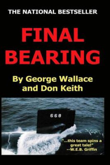 Final Bearing av George Wallace og Don Keith (Heftet)