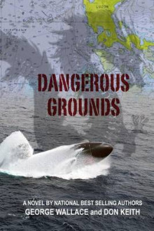 Dangerous Grounds av George Wallace og Don Keith (Heftet)