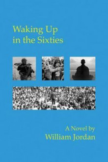 Waking Up in the Sixties av William Jordan (Heftet)