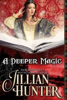A Deeper Magic av Jillian Hunter (Heftet)