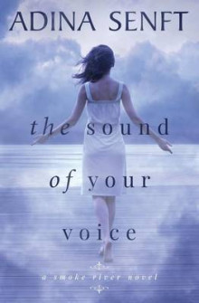 The Sound of Your Voice av Adina Senft (Heftet)