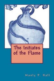The Initiates of the Flame av Manly P Hall (Heftet)