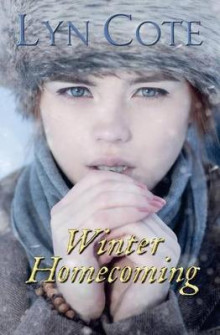 Winter Homecoming av Lyn Cote (Heftet)