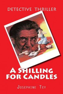 A Shilling for Candles av Josephine Tey (Heftet)