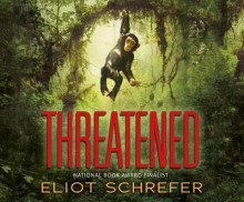 Threatened av Eliot Schrefer (Lydbok-CD)