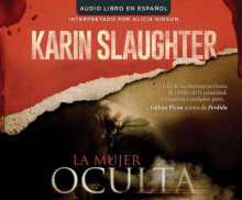 La Mujer Oculta (the Kept Woman) av Karin Slaughter (Lydbok-CD)