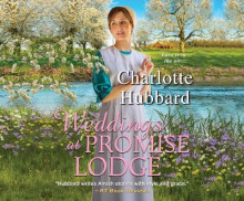 Weddings at Promise Lodge av Charlotte Hubbard (Lydbok-CD)